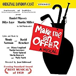 Make Me An Offer (Original London Cast) Cast Recording Edition by Daniel Massey, Dilys Laye, Diana Coupland (2010) Audio CD