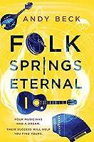 Folk Springs Eternal