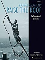 Raise the Roof: For Timpani and Orchestra