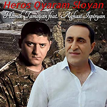 Heros Qyaram Sloyan (feat. Aghasi Ispiryan)
