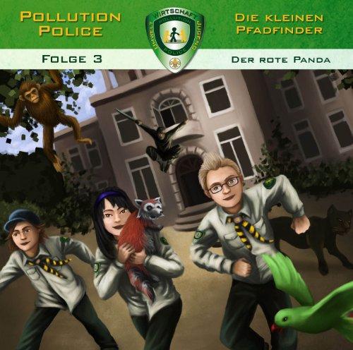 Pollution Police - Die kleinen Pfadfinder 03: Der rote Panda