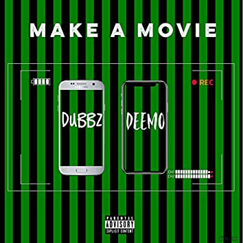Make a Movie (feat. Deemo)