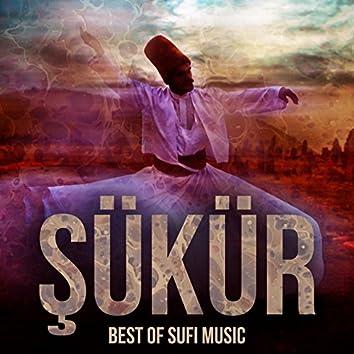 Şükür (Best of Sufi Music)