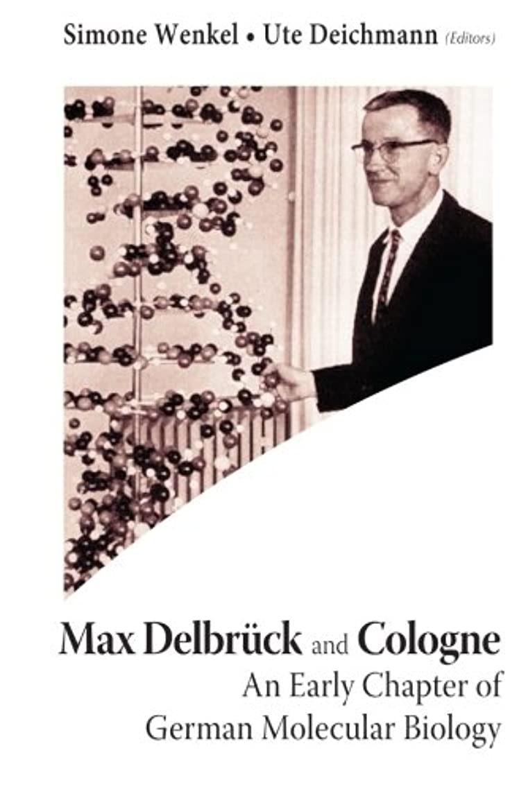 メンタリティ消す法王Max Delbruck And Cologne: An Early Chapter Of German Molecular Biology