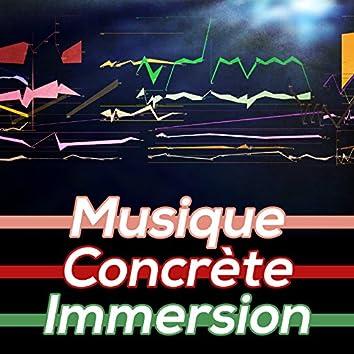Musique Concrete Immersion