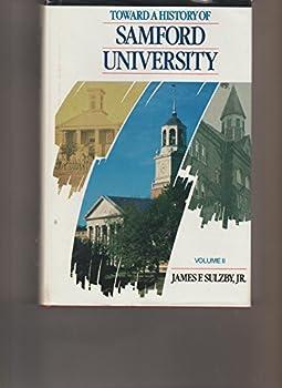 Hardcover Toward a History of Samford University, vol. 2 Book