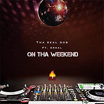 On Tha Weekend (feat. Areal)