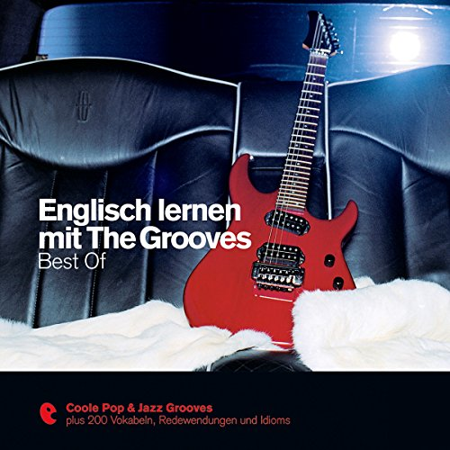 Englisch lernen mit The Grooves - Best Of (Premium Edutainment) audiobook cover art