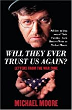 Michael Moore Set (Will They Ever Trust Us Again?, Stupid White Men, Dude, Where's My Country)