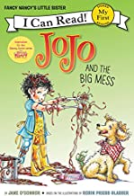 Fancy Nancy: JoJo and the Big Mess (My First I Can Read)