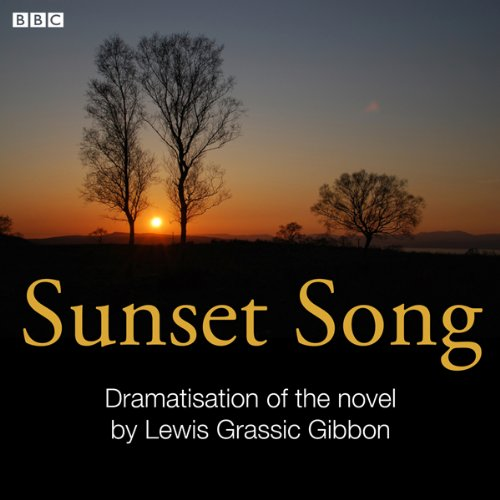 Sunset Song (Classic Serial) cover art