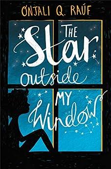 The Star Outside my Window by [Onjali Q. Rauf]