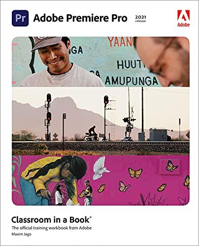 Adobe Premiere Pro Classroom in a Book (2021 release) (English Edition)