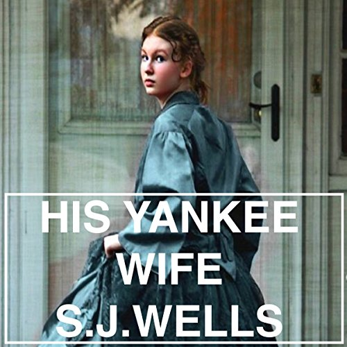 His Yankee Wife audiobook cover art