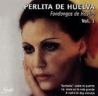 Fandangos De Huelva Vol.1