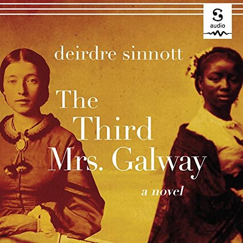 The Third Mrs. Galway Audiobook By Deirdre Sinnott cover art