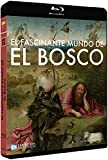 El fascinante mundo de El Bosco - BD [Blu-ray]