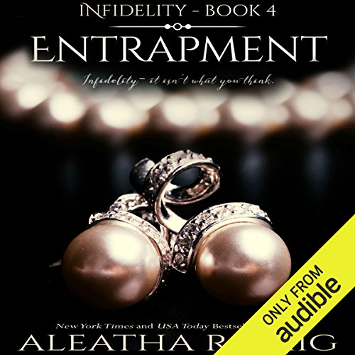 Entrapment                   By:                                                                                                                                 Aleatha Romig                               Narrated by:                                                                                                                                 Samantha Prescott,                                                                                        Brian Pallino                      Length: 11 hrs and 58 mins     555 ratings     Overall 4.6