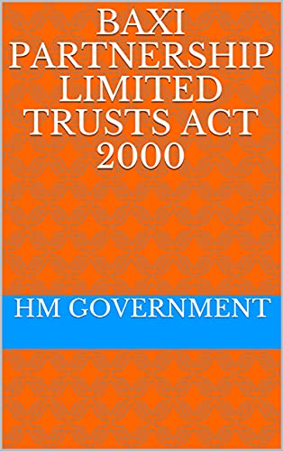 Baxi Partnership Limited Trusts Act 2000 (English Edition)