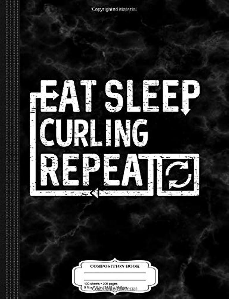 添付法医学外部Eat Sleep Curling: Composition Notebook College Ruled 9? x 7? 100 Sheets 200 Pages For Writing