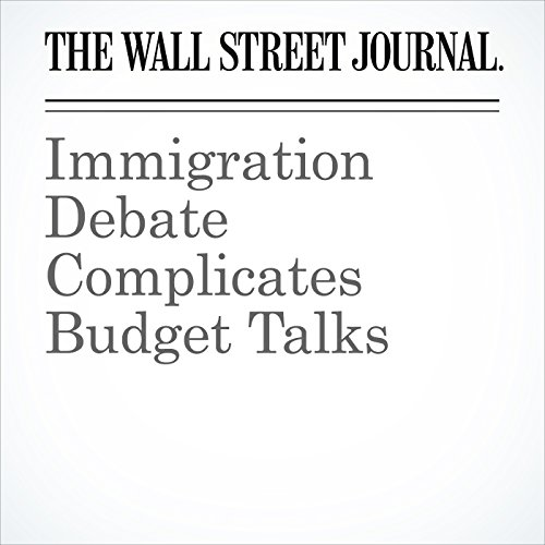 Immigration Debate Complicates Budget Talks copertina