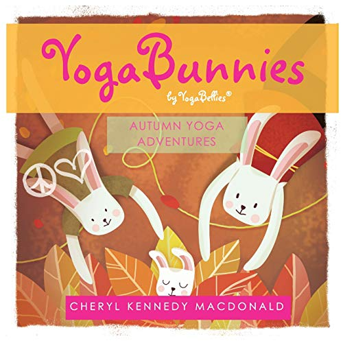 YogaBunnies by YogaBellies: Autumn Yoga Adventure: Volume 3