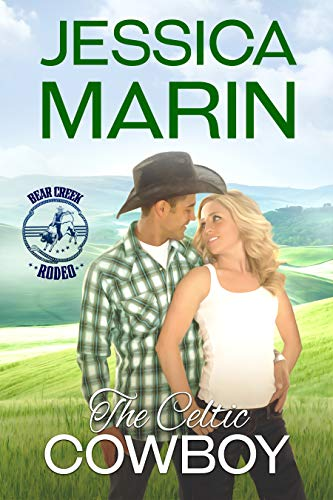 The Celtic Cowboy: Bear Creek Rodeo Series (English Edition)