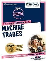 Machine Trades (Test Your Knowledge Series Q)