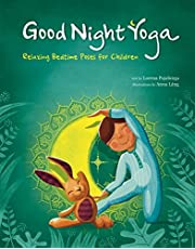 Lang, A: Play Yoga: Good Night Friends: Bedtime Relaxing Pos: Relaxing Bedtime Poses for Children