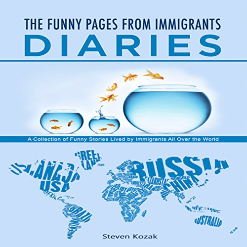 The Funny Pages from Immigrants' Diaries audiobook cover art