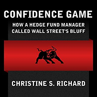Confidence Game: How Hedge Fund Manager Bill Ackman Called Wall Street's Bluff cover art