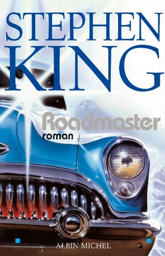 Roadmaster (French Edition)