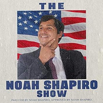 The Noah Shapiro Show