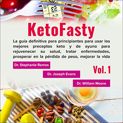 Couverture de KetoFasty, Vol. 1 (Spanish Edition)