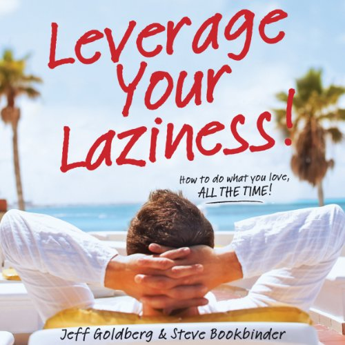 Leverage Your Laziness audiobook cover art