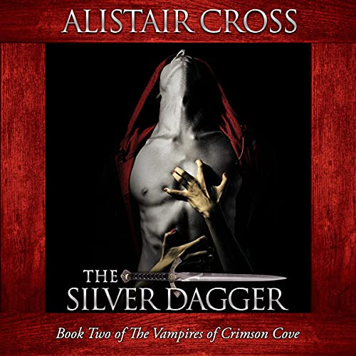 The Silver Dagger Audiobook By Alistair Cross cover art