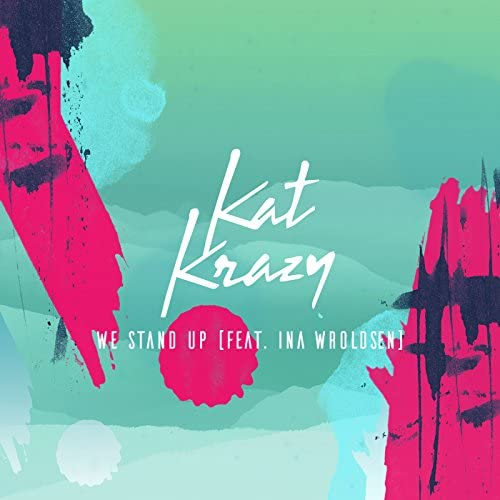 Kat Krazy feat. Ina Wroldsen