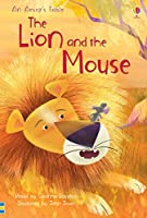 The Lion and the Mouse (First Reading Level 3)