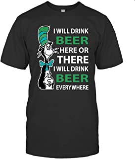 Dr Seuss Beer I Will Drink Beer Everywhere T Shirts