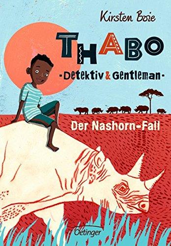 Image of Thabo. Detektiv und Gentleman 1: Der Nashorn-Fall