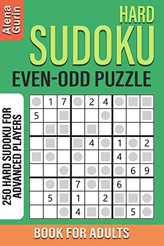 Hard Sudoku Even-Odd Puzzle Book for Adults: 250 Hard Sudoku For Advanced Players