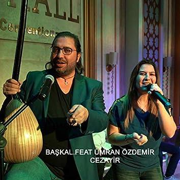 Cezayir (feat. Ümran Özdemir)