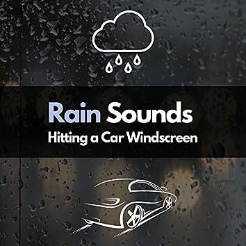 Rain Sounds Hitting a Car Windscreen