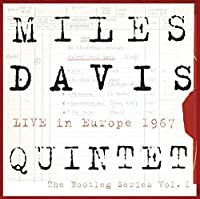 MILES DAVIS QUINTET - Live In Europe 1967 - The Bootleg Series Vol. 1 by Miles Davis (2011-09-20)