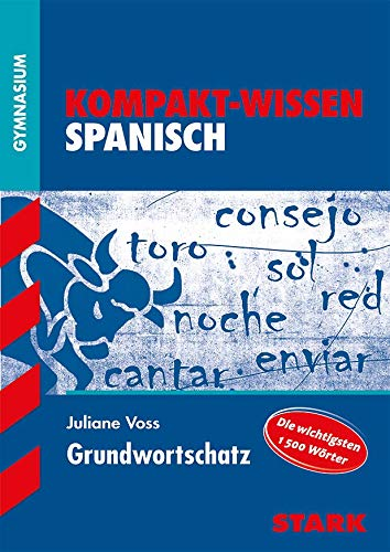 STARK Kompakt-Wissen Gymnasium - Spanisch Grundwortschatz