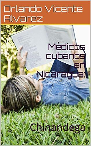 Médicos cubanos en Nicaragua:: Chinandega