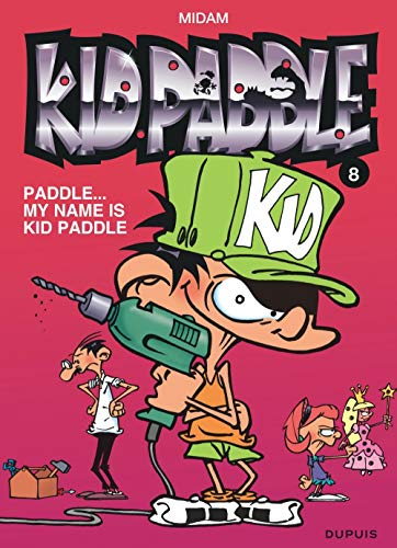 Kid Paddle, Tome 8 : Paddle...My name is Kid Paddle