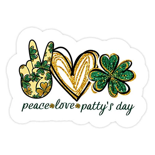 DKISEE 3 PCs Stickers Peace Love Pattys Day Patricks Day Die-Cut Wall Decals for Laptop Window Car Bumper 4 inches