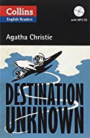 Destination Unknown (Collins English Readers) by Agatha Christie(2012-05-01)