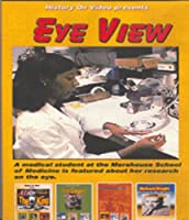 Eye View: Medical Student at the Morehouse School [DVD]